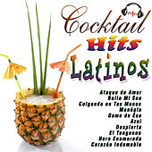Cocktail Hits Latinos by Various Artists