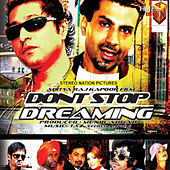Dont Stop Dreaming (Original Motion Picture Soundtrack) by Apache Indian