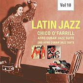 Latin Jazz, Vol. 10 by Chico O'Farrill