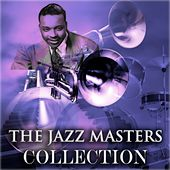 The Jazz Masters Collection (Original Jazz Recordings - Remastered) de Gene Ammons