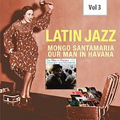 Latin Jazz, Vol. 3 di Mongo Santamaria