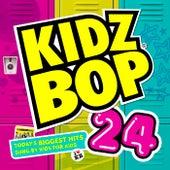 Kidz Bop 24 by KIDZ BOP Kids