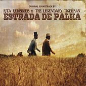 Estrada de Palha (Original Soundtrack) von The Legendary Tigerman