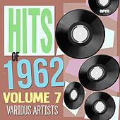 Hits of 1962 Volume 7 di Various Artists