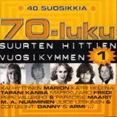 70-luku - Suurten hittien vuosikymmen 40 suosikkia 1 von Various Artists