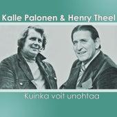 Kuinka voit unohtaa by Kalle Palonen
