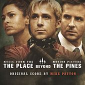 The Place Beyond The Pines de Mike Patton