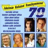 Iskelmän kultaiset vuosikymmenet 70-luku von Various Artists