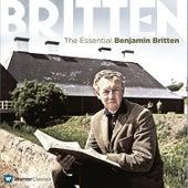 The Essential Benjamin Britten by Benjamin Britten