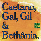 Caetano, Gal, Gil E Bethânia by Various Artists