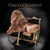 Gieco Querido! Cantando Al León - Parte 1 de Various Artists