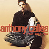 The Prayer by Anthony Callea