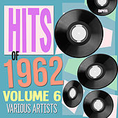 Hits of 1962 Volume 6 de Various Artists