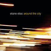 Around The City de Eliane Elias
