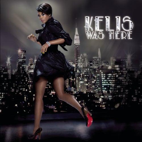Kelis Was Here by Kelis