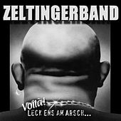 Voilá! Leck ens am Arsch ... by Zeltingerband