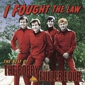 I Fought The Law: The Best Of Bobby Fuller Four by Various Artists