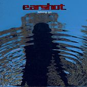 Letting Go by Earshot