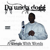 A Way with Words de Da 'Unda' Dogg