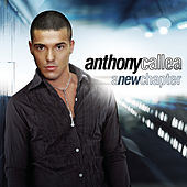 A New Chapter by Anthony Callea