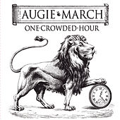 One Crowded Hour de Augie March