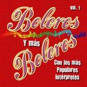 Boleros Y Mas Boleros, Vol. 1 by Various Artists