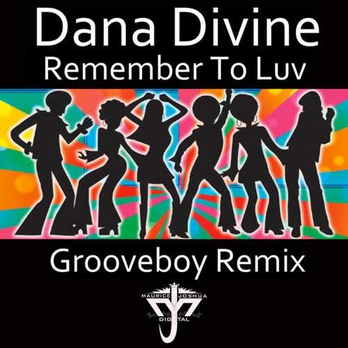 Remember to Luv by Dana Divine