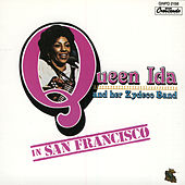 Queen Ida & Her Zydeco Band In San Francisco by Queen Ida & Her Zydeco Band