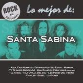 Rock en Español - Lo Mejor de Santa Sabina de Santa Sabina