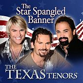 The Star Spangled Banner by The Texas Tenors