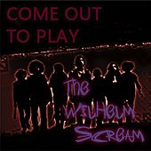 Come Out to Play by A Wilhelm Scream