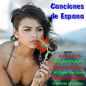 Canciones de Espana by Various Artists
