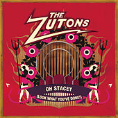 Oh Stacey (Look What You've Done!) by The Zutons