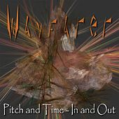 Pitch and Time: In and Out by Wayfarer