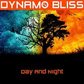 Day and Night de Dynamo Bliss
