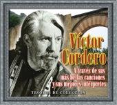 Tesoros De Coleccion -  -Victor Cordero A Traves De Sus Mas Bellas Canciones Y Sus Mejores Interpretes de Various Artists