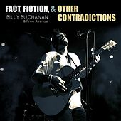 Fact, Fiction & Other Contradictions von Billy Buchanan