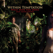What Have You Done de Within Temptation