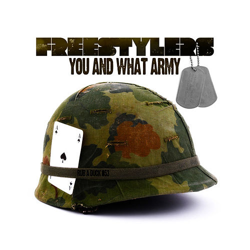 You and What Army by Freestylers