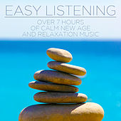 Easy Listening: Over 7 Hours of Calm New Age and Relaxation Music de Inc. Therapeutic Sounds