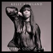 Talk A Good Game de Kelly Rowland