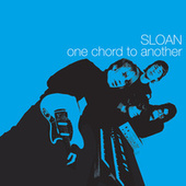 One Chord to Another by Sloan