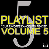 Playlist Volume 5 by Various Artists