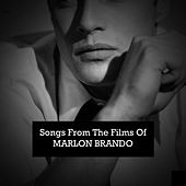 Songs from the Films of Marlon Brando: (Original Songs Fron the Films) von Various Artists