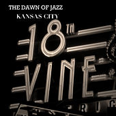 The Dawn of Jazz: Kansas City by Various Artists