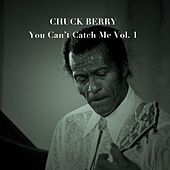 You Can't Catch Me, Vol. 1 by Chuck Berry