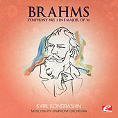 Brahms: Symphony No. 3 in F Major, Op. 90 (Digitally Remastered) by Moscow RTV Symphony Orchestra