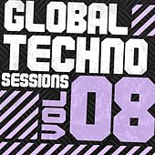 Global Techno Sessions Vol. 8 - EP by Various Artists