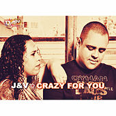Crazy for You by J.