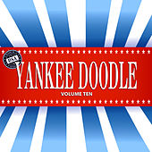 Yankee Doodle, Vol. 10 by Various Artists